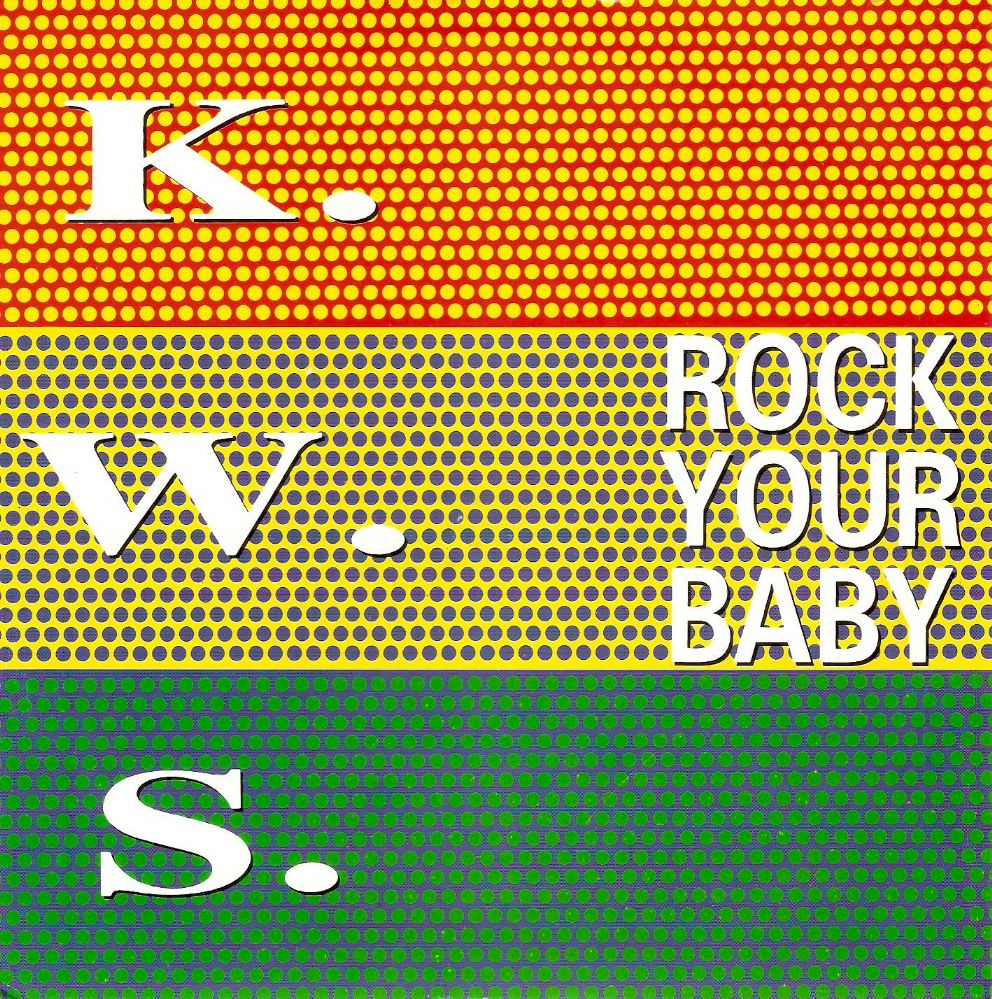 K.W.S. (KWS) Rock Your Baby Vinyl Record 7 Inch French Network 1992